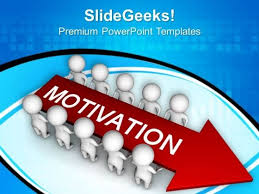 Motivation Templates Give Motivation To Your Team Powerpoint Templates Ppt Backgrounds