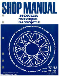 1977 1983 honda na nc50 express scooter shop manual repair 1977 1983 honda na nc50 express scooter shop manual