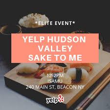 Yelp Hudson Valley Sake To Me Beacon Events Yelp
