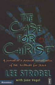 The Case for Christ by Lee Strobel   Small Group Source