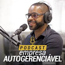 Podcast Empresa Autogerenciável | Marcelo Germano