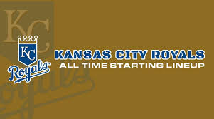 Kansas City Royals All Time Lineup Roster