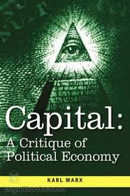 Capital: A Critical Analysis Of Capitalist Production By Karl Marx ...