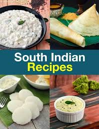 south indian dishes food recipes
