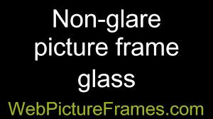 non glare picture frame glass