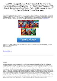 LEGO® Ninjago Reader Pack: 7 Book Set: #1: Way of the Ninja / #2: Masters  of Spinjitzu / #3: The Golden Weapons / #4: Rise of t