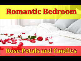Romantic Bedroom Ideas With Rose Petals And Candles For Couples   YouTube