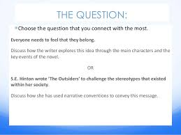 the outsiders essay power point cm the question