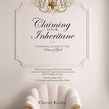 Amazon.com: Claiming Your Inheritance: Unlimited Access to the Voice of God  (Audible Audio Edition): Cherrie Kaylor, Sheri Sims, Destiny Image  Publishers: Audible Audiobooks