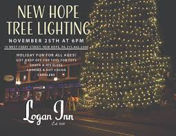 new hope s tree event will be held as always next to the logan inn beginning at 5 30 p m with mr and mrs claus arriving around 6 p m listen