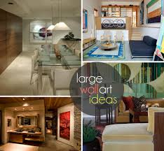 Large Living Room Wall Decor Large Wall Art Ideas For Exquisite Interiors