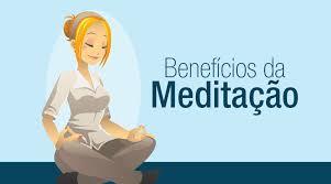 Resultado de imagem para Benefícios da meditação para a saúde