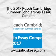 The      Reach Bridge Summer Scholarship Essay Contest