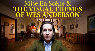 mise en sc atilde uml ne the visual themes of wes anderson a video essay mise en scatildeumlne the visual themes of wes anderson