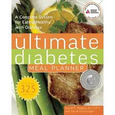 Diabetic Meal Planner Free The Ultimate Diabetes Meal Planner A Complete System For Eating Healthy With Diabetes