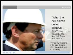 Bp Quote Custom BP Gulf Of Mexico Oil Spill April 484810