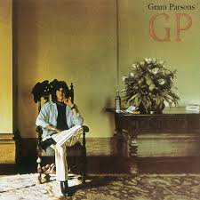 "From the Record Crate: <b>Gram Parsons</b> – ""<b>GP</b>"" (1973) 