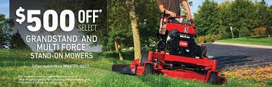 500 off select grandstand multi force mowers