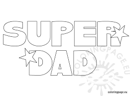 Small Picture Super Dad coloring page