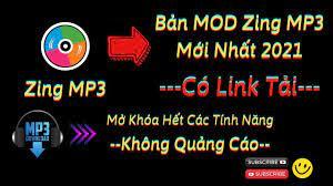 Tải và cài đặt Zing Mp3 mod hack mới nhất Có Link Tải 2021 | Thông tin mới  nhất - Kênh nhạc ru ngủ, nhạc thư giãn lớn nhất Việt Nam