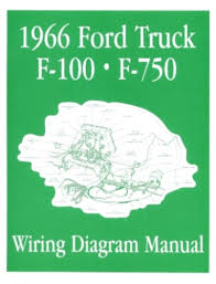 ford 1966 f100 f750 truck wiring diagram manual 66 this listing is for one brand new 1966 ford truck wiring diagram manual covering f100 through f750 trucks measuring approximately 8 3 8 x 10 3 4 inches