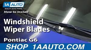 How To Replace Windshield Wiper Blades 05 10 Pontiac G6