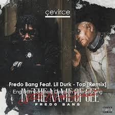 Fredo Bang Feat. Lil Durk – Top [Remix ...