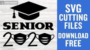 Weekly free svg cut file diy craft inspirations & videos click this link for more. Senior 2020 Svg Free Cutting Files For Cricut Free Download Youtube