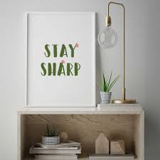 Stay Sharp Cactus Quote Teacher Poster Wall Art Appreciation Gift Funny Classroom Quote Affordable Learning Quotes 346