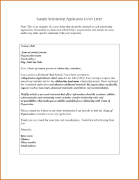 Letters For Scholarships How To Write A Cover Letter For Scholarship Application Best Cover