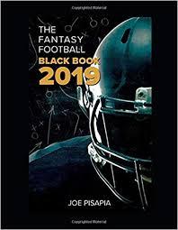 The Fantasy Football Black Book 2019 Fantasy Black Book