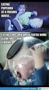 Eating popcorn at home | Memes.com via Relatably.com
