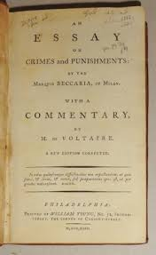 essay crimes punishments marquis beccaria milan commentary m an essay on crimes and punishments by beccaria cesare