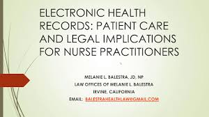 Ehr Patient Care Ethical Legal Implications For Nps Part 2