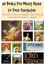 10 books you must read to your daughter or how to keep your daughter