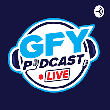 GFY: Podcast