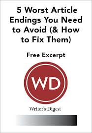 the worst article endings for lance writing jobs how to fix  what are some of the worst article endings this guide for lance writers shows
