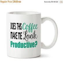 office coffee mugs. Coffee Mug: Does This Make Me Look Productive Work Mug, Boss Funny Office Cup, Sayings, Mugs L