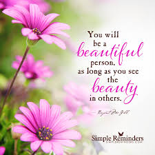 See The Beauty Quotes Best of Seeing The Beauty In Others By Bryant McGill McGill Media