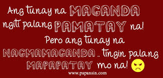 Beauty Quotes Tagalog Best Of Compilation Of Tagalog Love Patama And Papansin Quotes