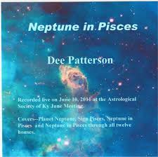 Neptune In Pisces Dee Patterson Professional Psychic Medium