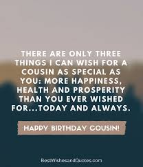 Happy Birthday Cousin Quotes Awesome Happy Birthday Cousin 48 Ways To Wish Your Cousin A Super Birthday