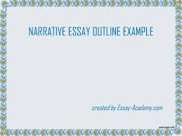 narrative essay outline example narrative essay outline example created by essay academy com