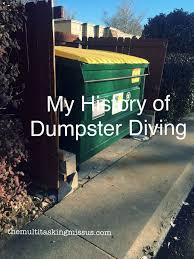 best gan dumpster diving images dumpster my history of dumpster diving