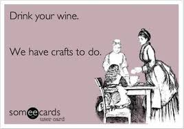 Crafting Quotes Classy Drinkwineworkoncraftsfunnycraftingquotes So You're Getting