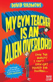 My Gym Teacher Is An Alien Overlord Solomons