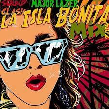 Stream Madonna-La Isla Bonita (Diplo for MAJOR LAZER on BBC Radio ...