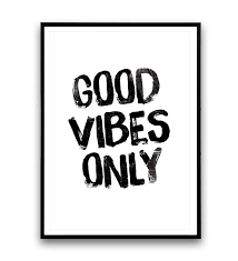 Positive Quote Mesmerizing Good Vibes Only Print Typography Poster Motivational Print