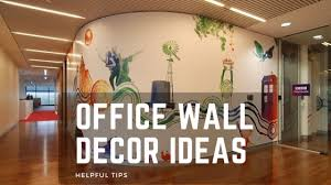 office wall decor ideas helpful tips