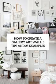how to create a gallery art wall 5 tips and 25 examples cover on wall art gallery ideas with how to create an art gallery wall 5 tips and 25 ideas shelterness